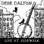 Debe Dalton - Live at Sidewalk
