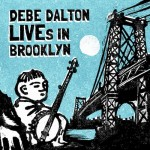 Debe Dalton - LIVEs In Brooklyn