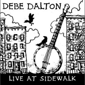 Debe Dalton - Live at Sidewalk